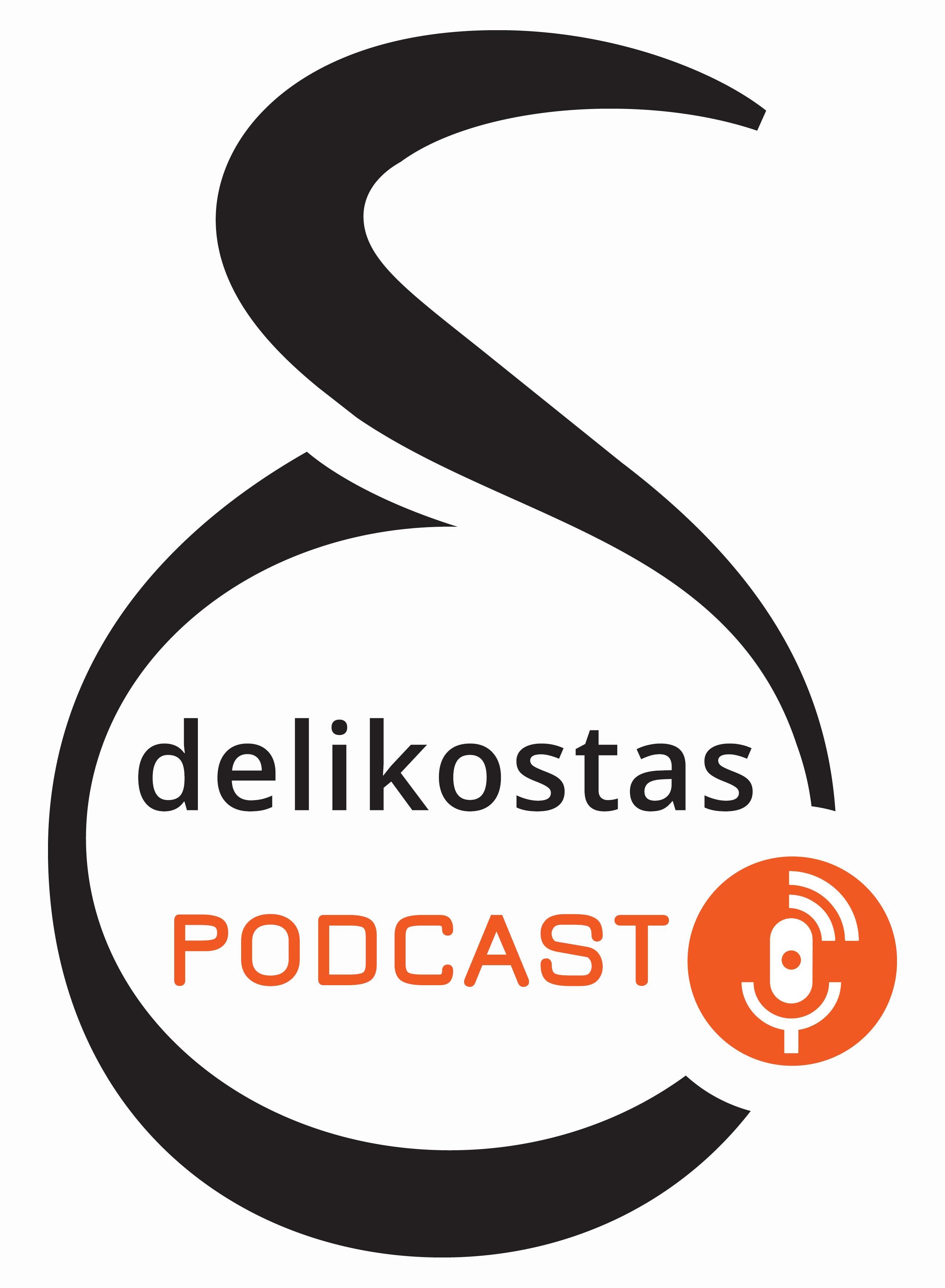 delikostas podcast